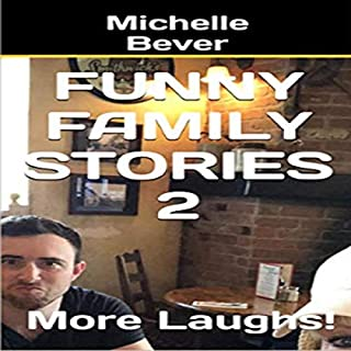 Funny Family Stories 2: More Laughs! cover art