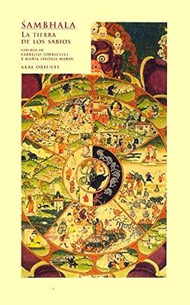 Sambhala: La Tierra De Los Sabios