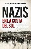 Nazis en la Costa del Sol (Historia)