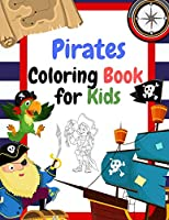 Pirates Coloring Book for Kids: Coloring book for kids ages 3-5