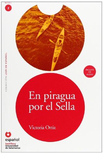 LEER EN ESPAÑOL NIVEL 2 PIRAGUA POR EL SELLA + CD (Leer En Espanol, Nivel 2 / Read in Spanish, Level 2)