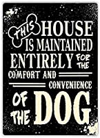 この家は犬のためのものです、ブリキのサインヴィンテージ面白い生き物鉄の絵金属板ノベルティ