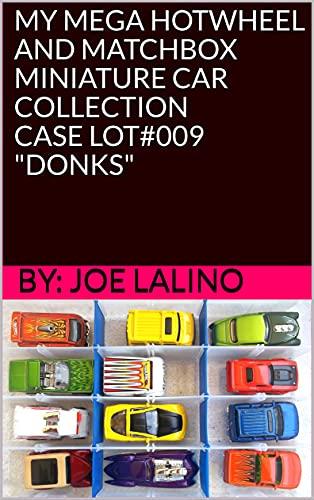 MY MEGA HOTWHEEL AND MATCHBOX MINIATURE CAR COLLECTION CASE LOT#009