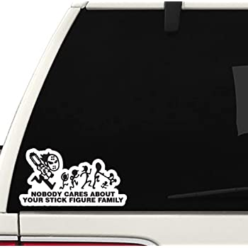 Nobody Cares About Stick Figure Family Decal CAR Truck Window Bumper Sticker Sports