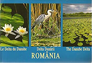România - Delta Dunării [English-French-Romanian]