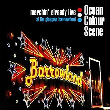 Marchin' Already Live (at The Glasgow Barrowland)