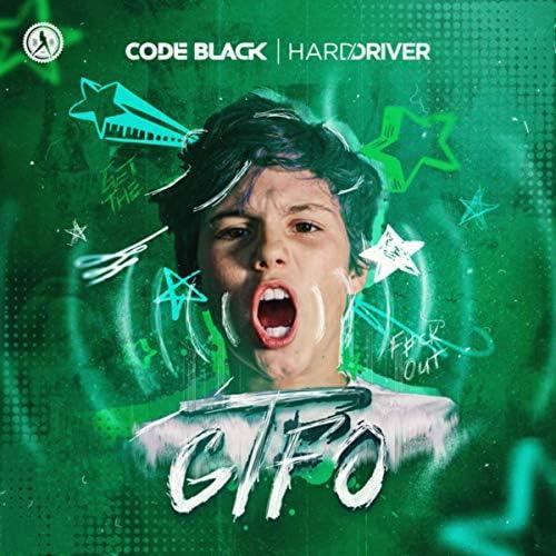 Code Black & Hard Driver