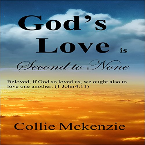 God's Love Is Second to None audiobook cover art