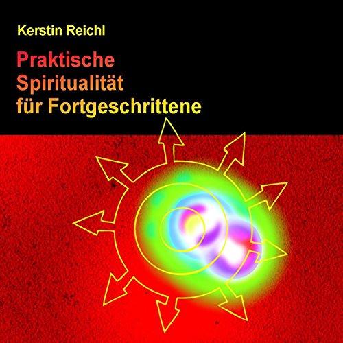 Praktische Spiritualität für Fortgeschrittene audiobook cover art