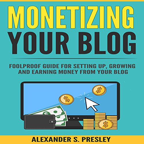 Monetizing Your Blog audiobook cover art