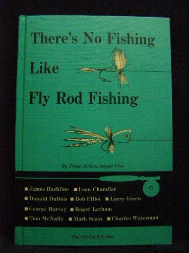 Não há pesca como pesca de vara de pesca (A série Cortland)