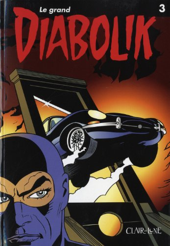 Le grand Diabolik, Tome 3 :