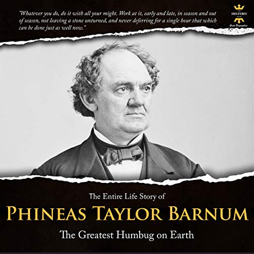 Phineas Taylor Barnum: The Greatest Humbug on Earth cover art