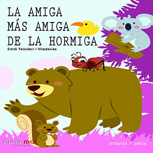 La amiga más amiga de la hormiga Miga [The Most Friendly Friend of Miga the Ant] audiobook cover art