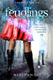 Feudlings(Fate on Fire Book 1)