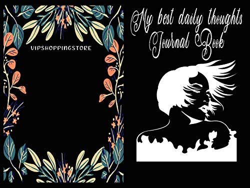 My Best daily thoughts journal book: 100 pages journal book for woman (English Edition)