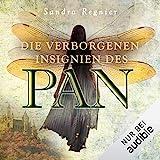 Die verborgenen Insignien des Pan: Die Pan-Trilogie 3 - Sandra Regnier