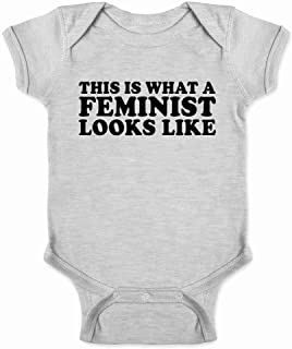 This is What A Feminist Looks Like Political Infant Baby Boy Girl Bodysuit