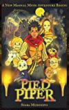 Pied Piper: The New Adventures Of Pied Piper Of Hamelin: 1