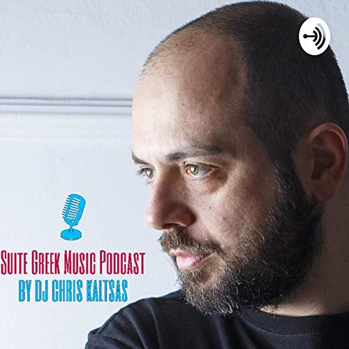 Suite Greek Music Podcast Podcast By Chris Kaltsas cover art