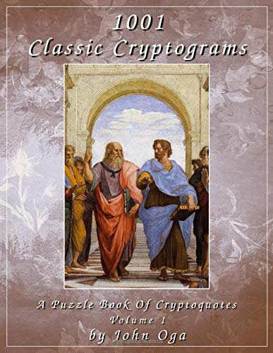 1001 Classic Cryptograms: A Puzzle Book Of Cryptoquotes: