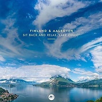 "Sit Back & Relax ""lake Como"""