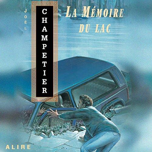 Page de couverture de La Mémoire du lac