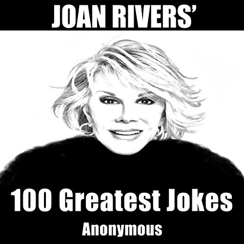 Joan Rivers' 100 Greatest Jokes audiobook cover art