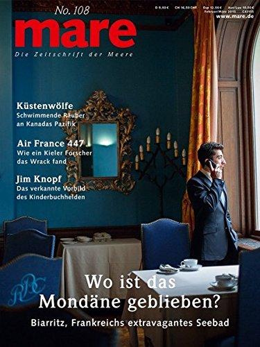 mare - Die Zeitschrift der Meere / No. 108 / Wo ist das Mondäne geblieben?: Biarritz, Frankreichs extravagantes Seebad