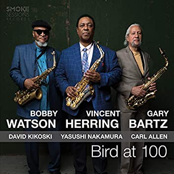 Bird at 100