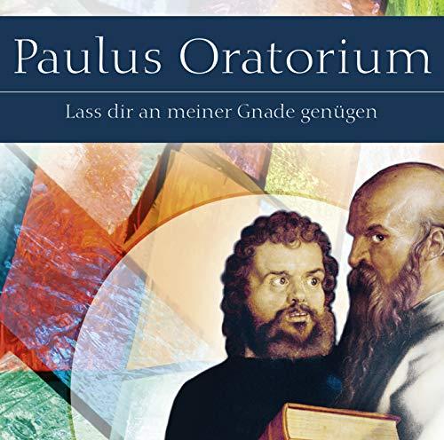 Paulus: Lass dir an meiner Gnade genügen