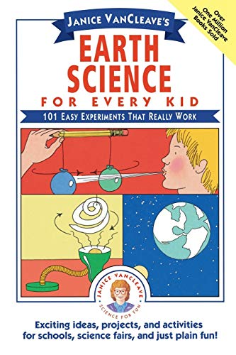 Compare Textbook Prices for Janice VanCleave's Earth Science for Every Kid: 101 Easy Experiments that Really Work 1 Edition ISBN 9780471530107 by VanCleave, Janice