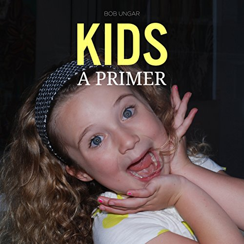Kids, a Primer audiobook cover art