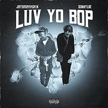 Luv Yo Bop (feat. Donny Loc)