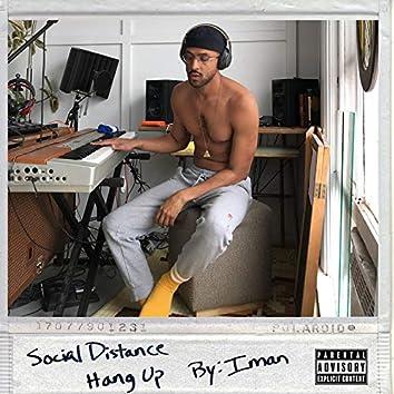 Social Distance / Hang up