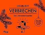 ZEIT Verbrechen – Der Adventskalender: Löse einen Kriminalfall bis Heiligabend. Mit verschlossenen Seiten zum Auftrennen