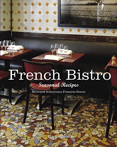 Image of French Bistro: Seasonal Recipes