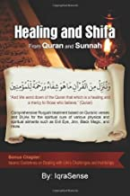 By IqraSense Healing and Shifa from Quran and Sunnah: Spiritual Cures for Physical and Spiritual Conditions based (Bilingual) [Paperback]