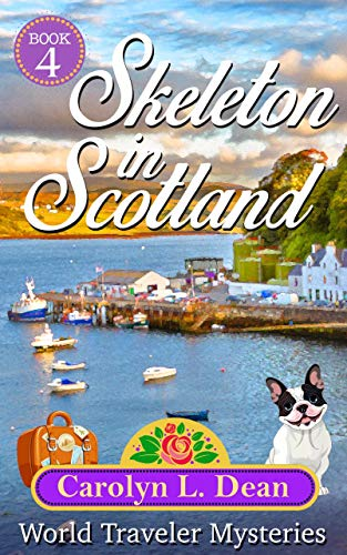 SKELETON IN SCOTLAND by [Carolyn L. Dean]