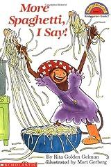 More Spaghetti, I Say! (Scholastic Reader, Level 2) Paperback