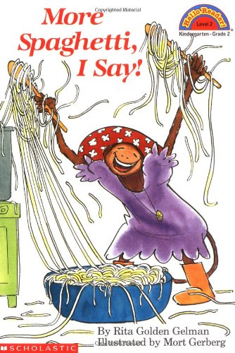 More Spaghetti, I Say! (Hello Reader, Level 2)の詳細を見る