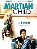 Martian Child - Un bambino da amare