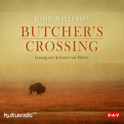 Butcher's Crossing                   De :                                                                                                                                 John Williams                               Lu par :                                                                                                                                 Johann von Bülow                      Durée : 8 h et 57 min     Pas de notations     Global 0,0