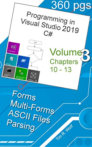 War and Peace - Programming C# 3 Vol.: Forms, ASCII Files, Parsing CSV and Tabs (War and Peace Programming in C#) (English Edition)