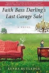 BY Rutledge, Lynda ( Author ) [{ Faith Bass Darling's Last Garage Sale By Rutledge, Lynda ( Author ) Feb - 05- 2013 ( Paperback ) } ] Paperback