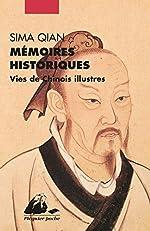 Mémoires historiques - Vies de Chinois illustrés de Sima Qian