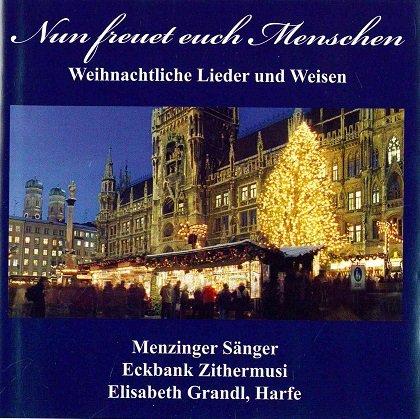 Nun freut euch Menschen - Weihnachtliche Lieder und Weisen
