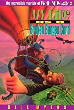 My Life as a Broken Bungee Cord (The Incredible Worlds of Wally McDoogle #3)