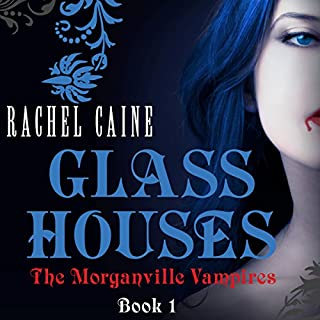 Glass Houses: The Morganville Vampires, Book 1 cover art