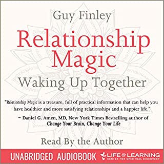 Relationship Magic: Waking Up Together                   By:                                                                                                                                 Guy Finley                               Narrated by:                                                                                                                                 Guy Finley                      Length: 7 hrs and 51 mins     1 rating     Overall 1.0